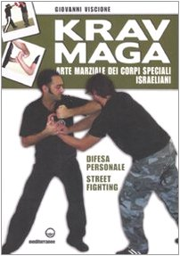 krav-maga-arte-marziale-dei-corpi-speciali-israeliani-difesa-personale-street-fighting