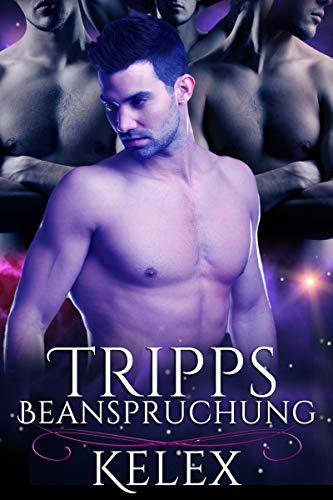 Tripps Beanspruchung (Quads vom Planeten Alpha S 2)