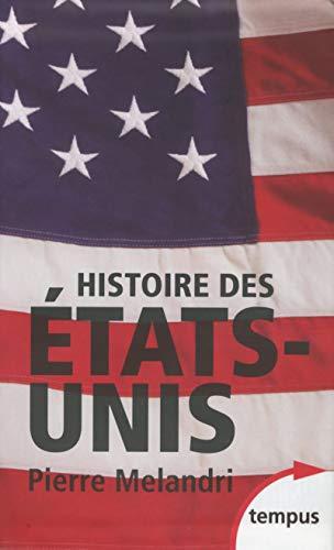 Histoire des Etats-Unis par Pierre MELANDRI