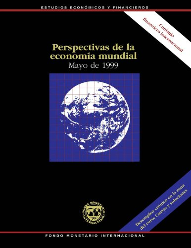 Perspectivas de la economia mundíal: Mayo de 1999 por International Monetary Fund