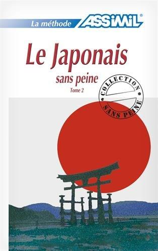 Le japonais sans peine: Japonés Libro Tomo II: 2