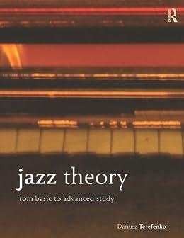 Jazz Theory: From Basic to Advanced Study par [Terefenko, Dariusz]