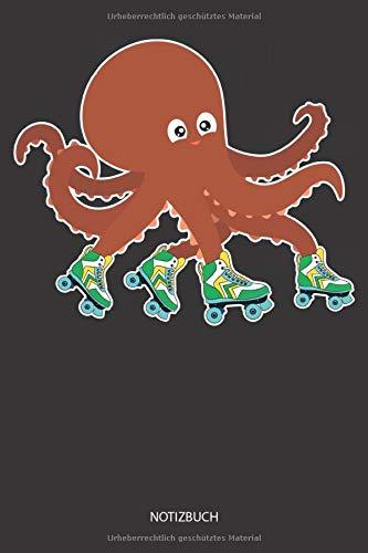 Für Kostüm Auf Fahrt Erwachsene - Notizbuch: Tintenfisch fährt auf Rollschuhe - Liniertes leeres Tintenfisch Notizbuch. Lustiges Tintenfisch Bild, Urlaub, Strand und Meer Design. Oktopus & Kraken Geschenk für Damen, Herren & Kinder.