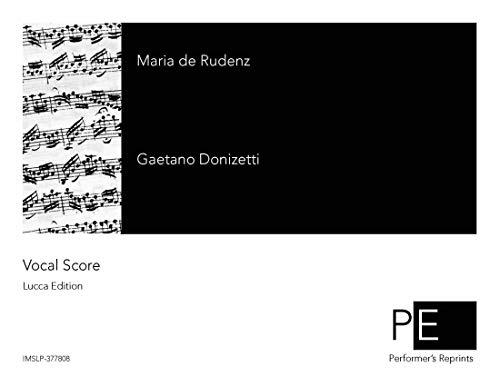 Maria de Rudenz - Vocal Score