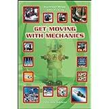Get moving with mechanics. Con CD Audio. Per le Scuole