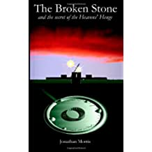 The Broken Stone: and the secret of the Heavens' Henge