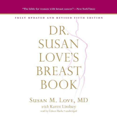Dr. Susan Love's Breast Book, Fifth Edition  Audiolibri
