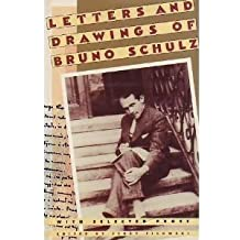 Letters and Drawings of Bruno Schulz: With Selected Prose by Bruno Schulz (1988-10-01)