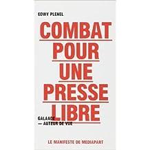 Combat pour une presse libre de Edwy Plenel ( 12 mai 2009 )
