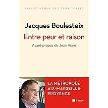 Entre peur et raison: La métropole Aix-Marseille-Provence