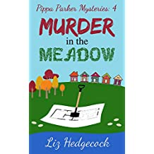 Murder in the Meadow (Pippa Parker Mysteries Book 4) (English Edition)