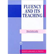 Fluency and Its Teaching