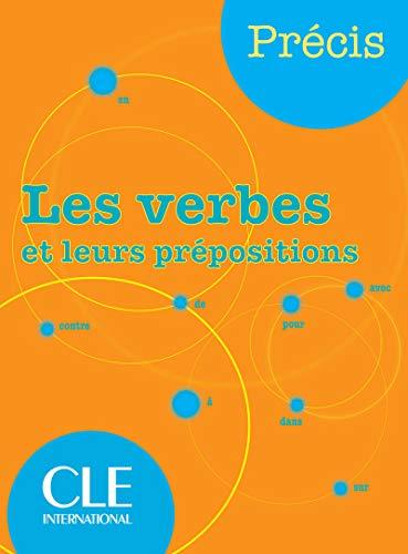 Précis. Les verbes et leurs prépositions. Per la Scuola media