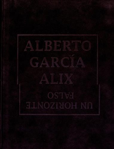 Garcia Alix - Un horizonte falso