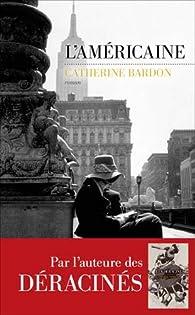 L'Américaine par Catherine Bardon