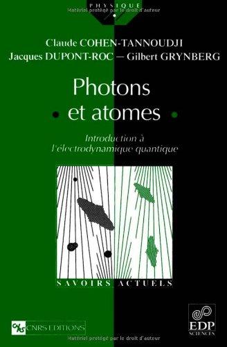 Photons et atomes - Introduction à l'électrodynamique quantique
