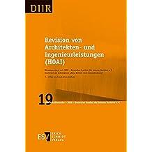 Revision von Architekten- und Ingenieurleistungen (HOAI) (DIIR-Schriftenreihe, Band 19)