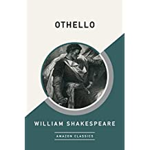 Othello (AmazonClassics Edition)