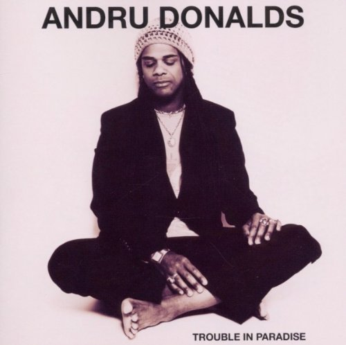 Trouble in Paradise by Andru Donalds (2011-04-26)