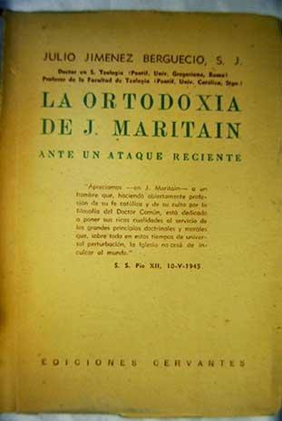 La ortodoxia de J. Maritain ante un ataque reciente
