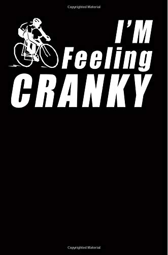 I'm Feeling Cranky: Blank Lined Notebook, 6 x 9, 120 Pages por Day-to-Day Journal