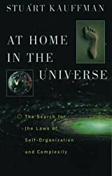 [At Home in the Universe: The Search for the Laws of Self-organization and Complexity] (By: Stuart A. Kauffman) [published: February, 1997]