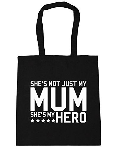 hippowarehouse-shes-not-just-my-mum-shes-my-hero-tote-shopping-gym-beach-bag-42cm-x38cm-10-litres
