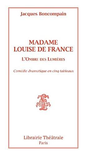 Madame Louise de France par Boncompain Jacques