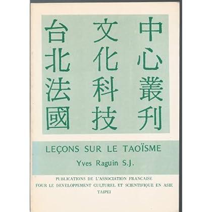 Leçons sur le taoïsme : Notes pour un cours donné à la Faculté de théologie, Université Fujeh