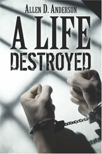 A Life Destroyed Cover Image