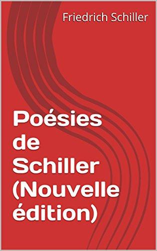 Posies de Schiller (Nouvelle dition)