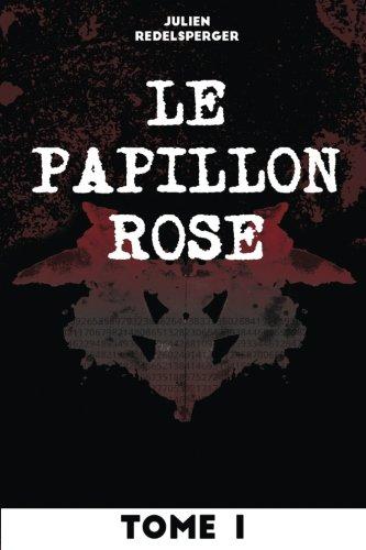 Le Papillon Rose - Tome 1: Volume 1
