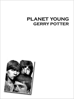 Planet Young by [Potter, Gerry]