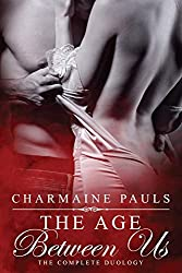 The Age Between Us Duology: Old Enough (Book 1) & Young Enough (Book 2)