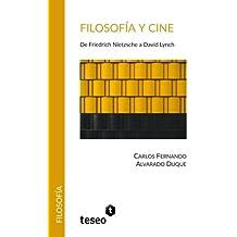 Filosofía y cine: De Friedrich Nietzsche a David Lynch