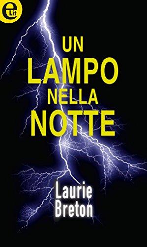 Un lampo nella notte (eLit) di [Breton, Laurie]