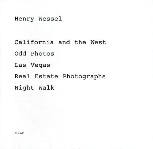 Henry Wessel: Five Books: California and the West, Odd Photos, Las Vegas, Real Estate Photographs, Night Walk (2005-12-15)