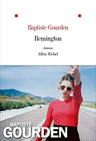 Remington par Baptiste Gourden