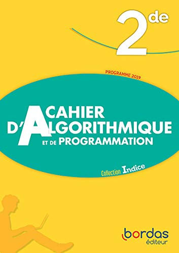 Cahier d'Algorithmique et de Programmation - Indice Maths 2de