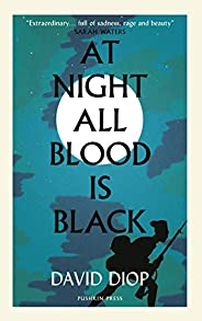 At Night All Blood is Black