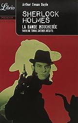 Quatre aventures de Sherlock Holmes : La bande mouchetée ; L'association des hommes roux ; L'escarboucle bleue ; Les cinq pépins d'orange