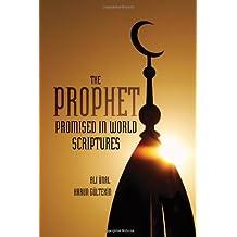 PROPHET PROMISED IN WORLD SCRIPTURES