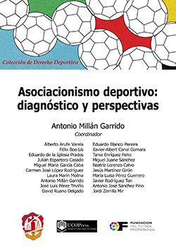 Asociacionismo deportivo: diagnóstico y perspectivas (Derecho deportivo)
