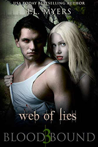 Web Of Lies: A Vampire Paranormal Romance (Blood Bound Series Book 3) (English Edition)