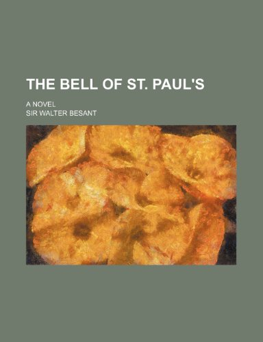 The Bell of St. Paul's; A Novel