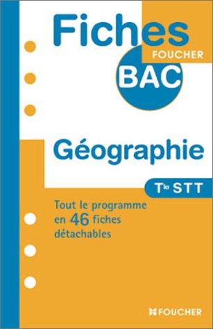 GEOGRAPHIE TERM STT ET STG (Ancienne édition)