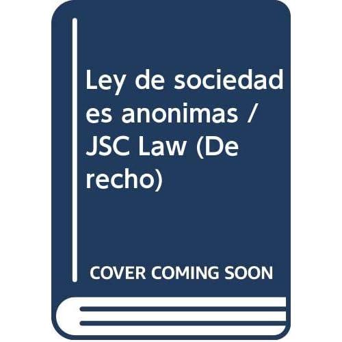 Ley de sociedades anonimas / JSC Law