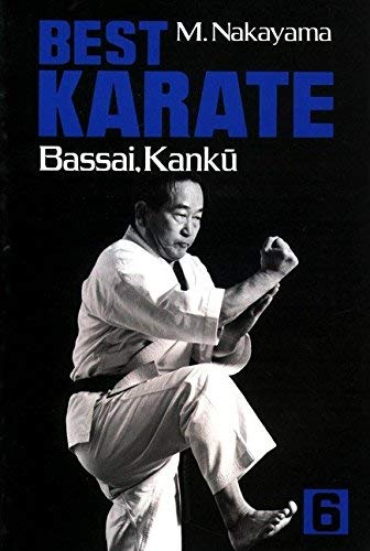Best Karate, Vol.6: Bassai, Kanku (Best Karate Series) by Nakayama, Masatoshi (2013) Taschenbuch