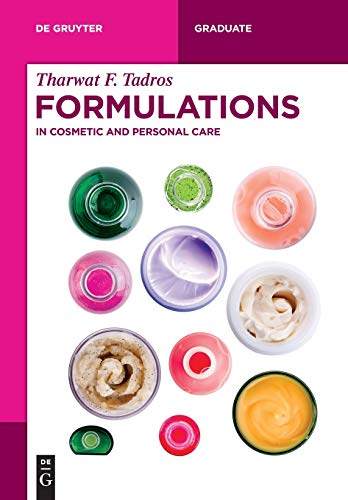 Formulations: In Cosmetic and Personal Care (De Gruyter Textbook) por Tharwat F. Tadros