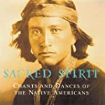 Sacred Spirit:Chants and Dances of th...